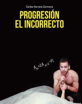 """El perro muerde (basada en las obras de """"Progresión"""" y """"El Incorrecto"""""""