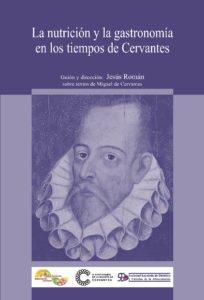 La nutrición y la gastronomía en la época de Cervantes