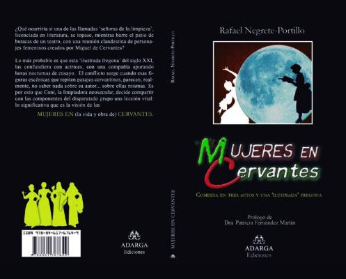 Mujeres en Cervantes (Comedia en tres actos y una ilustrada fregona)