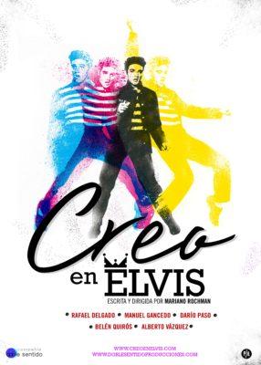 Creo En Elvis