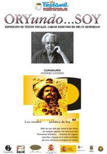 ORYundo…SOY -Exposición de Textos Visuales- Carlos Edmundo de Ory In Memoriam