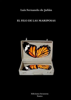 El filo de las mariposas