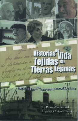 Historias de vida, tejidas en tierras lejanas. Una Película Documental