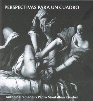 Perspectivas para un cuadro  (coautor Antonio Cremades)