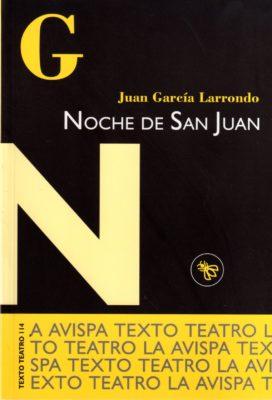 NOCHE DE SAN JUAN (FARSA, FÁBULA Y CUENTO PARA LICÁNTROPOS)