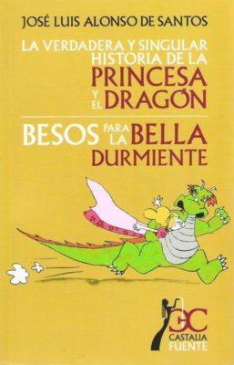 La verdadera y singular historia de la princesa y el dragón