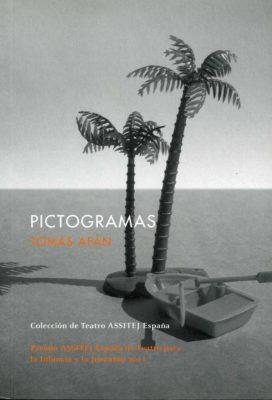 PICTOGRAMAS. (XVII Premio ASSITEJ de teatro para la infancia y la juventud).