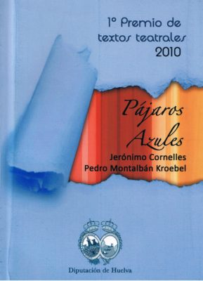 Pájaros Azules (coautor Jerónimo Cornelles)